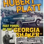 "Hubert Platt - Fast Fords of the ""Georgia Shaker"""