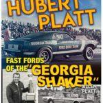 """Hubert Platt - Fast Fords of the """"Georgia Shaker"""""""